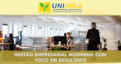 """UNIABLA promoverá em Brasília-DF dia 31/10 o curso """"Gestão Empresarial Moderna com Foco em Resultado"""""""