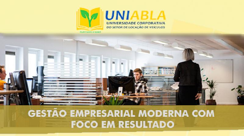 """UNIABLA promoverá em São José dos Campos-SP dia 23/10 o curso """"Gestão Empresarial Moderna com Foco em Resultado"""""""