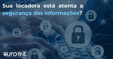 EuroIT: Sua locadora está a atenta a segurança das informações?