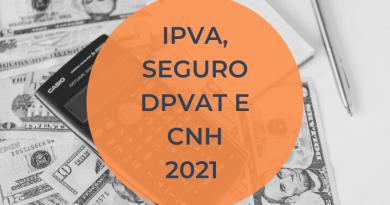 IPVA, seguro DPVAT e CNH: Tudo que muda na cobrança de taxas em 2021